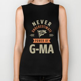 Never Underestimate G-Ma Biker Tank