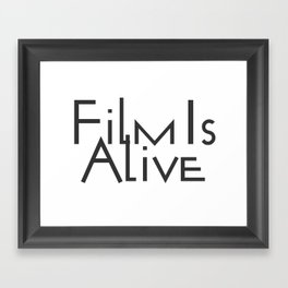 Film Is Alive Framed Art Print