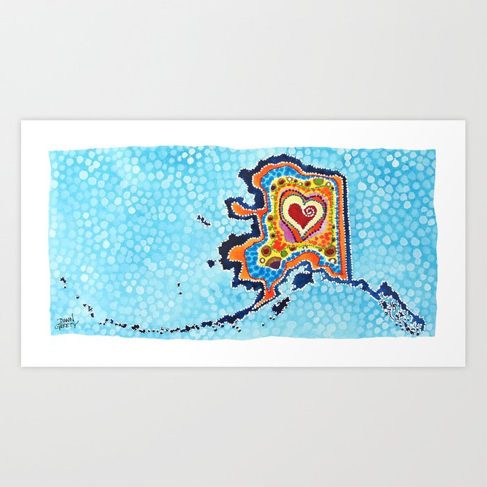 Love Me Some Alaska Art Print