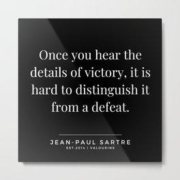 64 | Jean-Paul Sartre Quotes | 190810 Metal Print