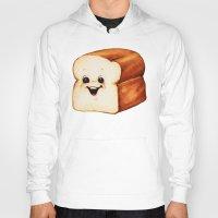 bread Hoodies featuring Bread by Kelly Gilleran