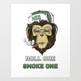 Weed Lovers - Roll One Smoke One Art Print