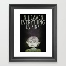 In Heaven Everything is Fine - Eraserhead Framed Art Print