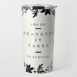 To Survive MFM Travel Mug
