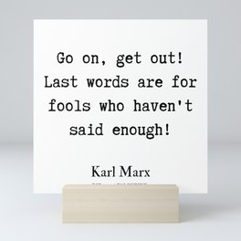8    | Karl Marx Quotes | 190817 Mini Art Print