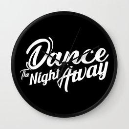 Dance the night away Twice Wall Clock