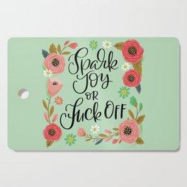 Pretty Swe*ry: Spark Joy or Fuck Off Cutting Board