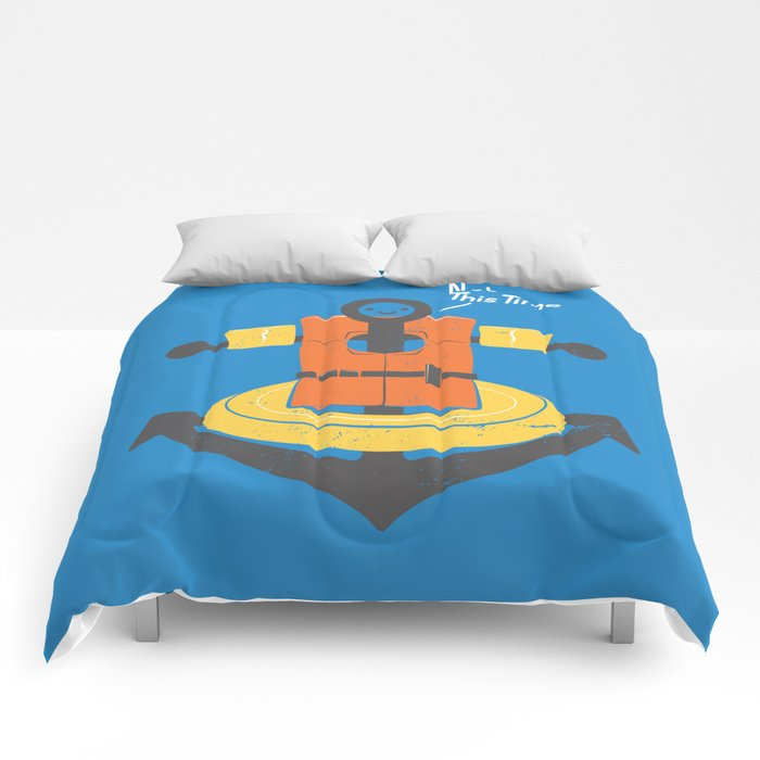I Refuse To Sink Comforters