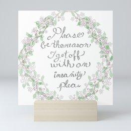 Salt and  Flowers 1 ~ Be the reason Mini Art Print