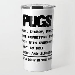 Pug Facts Dog Lover Design Travel Mug