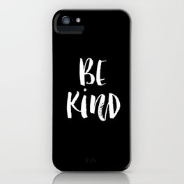 Be Kind black and white watercolor modern typography minimalism home room wall decor iPhone Case
