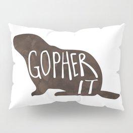 Gopher it! Pillow Sham