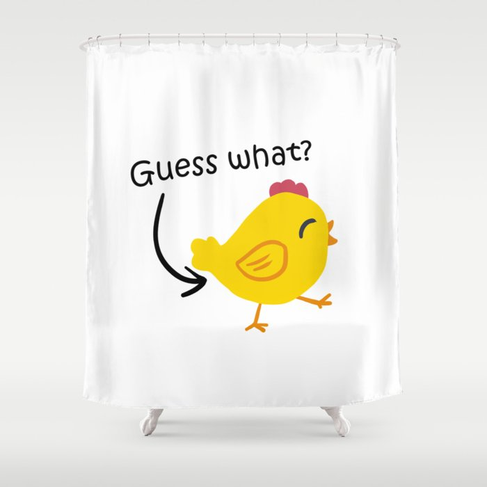 Humor And Funny Guess What Chicken Butt Shower Curtain