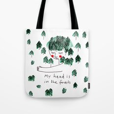 My head is in the forests Tote Bag