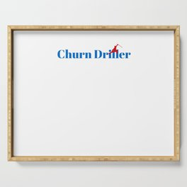Top Churn Driller Serving Tray