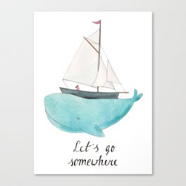 Let´s go somewhere Canvas Print