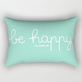 Be happy my baby *mint Rectangular Pillow