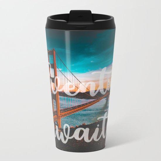 ADVENTURE AWAITS San Francisco Metal Travel Mug