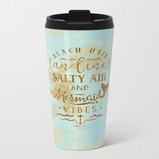 Beach-Mermaid-Mermaid Vibes - Gold glitter lettering on aqua glittering background Metal Travel Mug