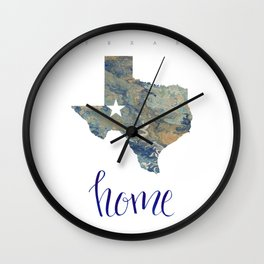 Is Texas Your Home, state of Texas, home typography Wall Clock