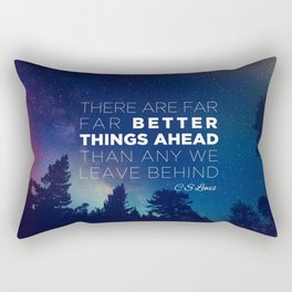 "CS Lewis ""Better Things Ahead"" Rectangular Pillow"
