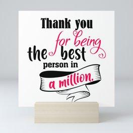 Thank You For Mini Art Print