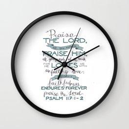 Psalm 117: 1-2 Wall Clock