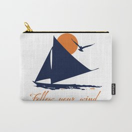 Follow your winds (sail boat) Carry-All Pouch
