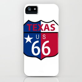 Route 66 Texas Sign And Flag iPhone Case