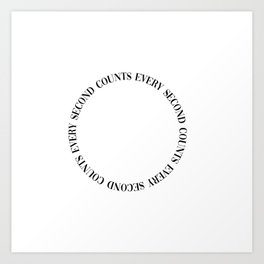 every second counts Art Print