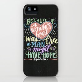 because if a woman's heart was free a man might have hope. - dracula iPhone Case