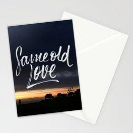 Same old love Stationery Cards