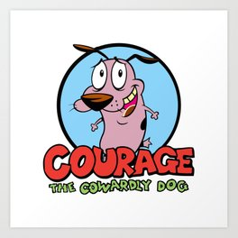 Courage the Cowardly Dog Art Print