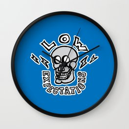 Low Expectations Wall Clock
