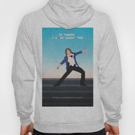 10 Things I Hate About You Hoody
