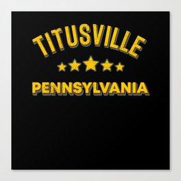 Titusville Pennsylvania Canvas Print