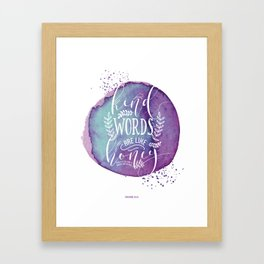 PROVERBS 16:24 Framed Art Print