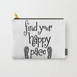 Find Your Happy Pace Quote Carry-All Pouch