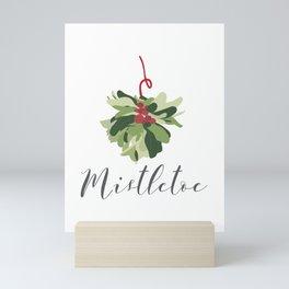 """MISTLETOE"" Mini Art Print"