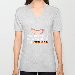 German Sausage - You Bet Your Bratwurst I'm German Unisex V-Neck