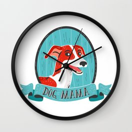 Dog Mama - Greyhound Design Wall Clock