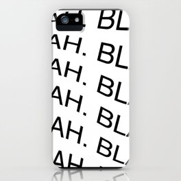 "Reverse monochrome ""Blah"" print iPhone Case"