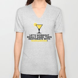 Workout & Rehydrate With Margaritas Unisex V-Neck