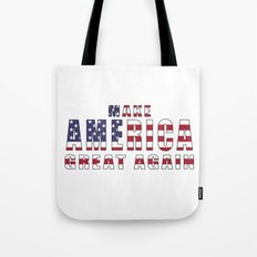 Make America Great Again Tote Bag
