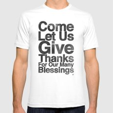 COME, LET US GIVE THANKS FOR OUR MANY BLESSINGS (A Prayer of Gratitude) MEDIUM Mens Fitted Tee White