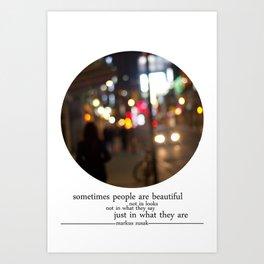 people are beautiful Art Print