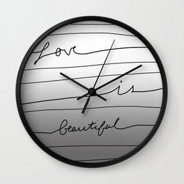 Love is Beautiful Wall Clock