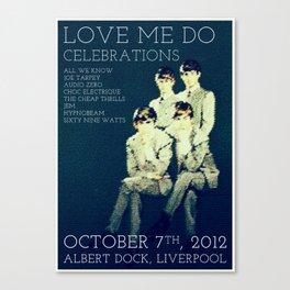 Love me do celebrations - Liverpool 2012  Canvas Print