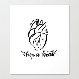 Skip a Beat Canvas Print