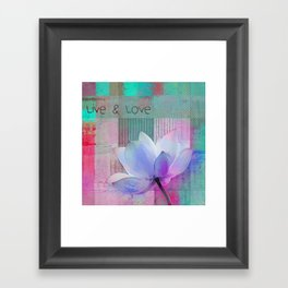 Live n Love - sp 99a Framed Art Print